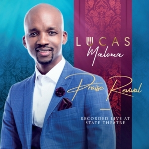 Praise Revival BY Lucas Maloma